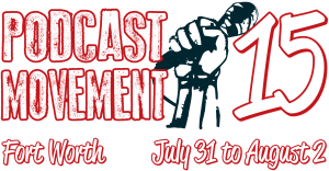 Podcast Movement 2015